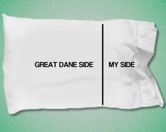 Great Dane pillow case - Great Dane gifts - Great Dane Side- My Side