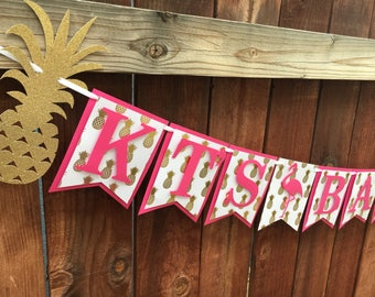 Pineapple and Flamingo Banner / Bachelorette Banner / Pink and Gold Banner / Birthday Banner / Bridal shower banner