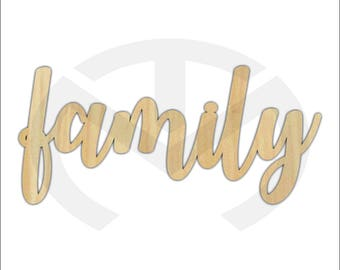 Unfinished Wood Calligraphy Script Word Family Laser Cut, Smaller Sizes, Home Decor, Gallery Wall, Family Room, Farmhouse