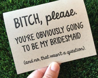 Will you be my Bridesmaid / Bridesmaid card / Bridal party proposal / card for bridesmaid / Funny Bridesmaid card / Bridesmaid proposal card