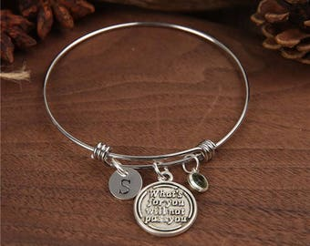 Bangle, Bracelet, What's for you will not pass you bangle, Motivational Jewelry, intial bangle,  Personalized Bangle, Birthstone bracelet