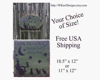 Paw Readings, Black Cats Welcome, Witch Home Decor Sign, Halloween Sign, Halloween Decor, FREE USA Shipping