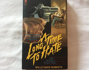 A Long Time To Hate (Paperback Novel by Willo Davis Roberts)