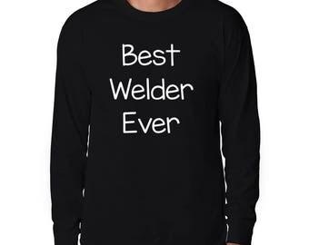 Best Welder Ever Long Sleeve T-Shirt