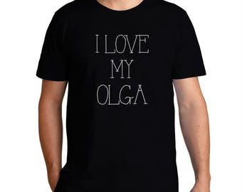I Love My Olga T-Shirt