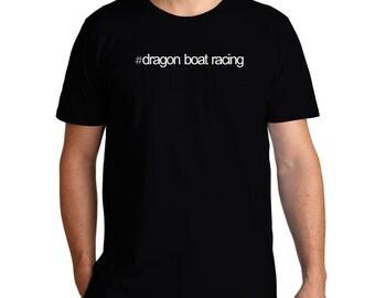 Hashtag Dragon Boat Racing T-Shirt