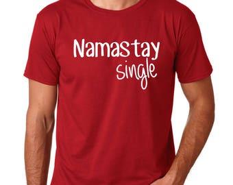 funny valentines day shirt single valentine namaste shirt love yourself shirt love