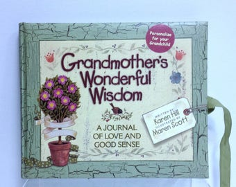 Vintage Diary, Grandmother's Wonderful Wisdom, A Journal of Love & Good Sense, For You To Personalize Complete and Give Your Grandchild