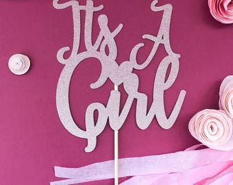 Its a girl cake topper , baby shower cake topper , girl baby shower cake topper , gender reveal cake topper , baby girl, baby shower