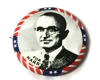 Harry Truman for President 1976 Bicentennial Political Pin Reproduction