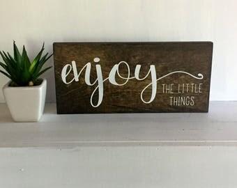 Enjoy the little things - Enjoy the little things sign - enjoy sign - custom sign - custom wood sign - enjoy wood sign - custom signage