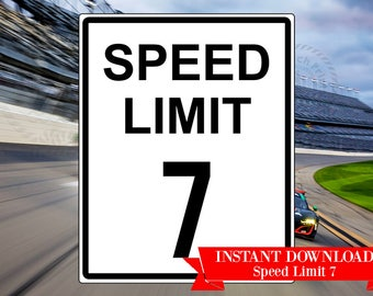 Printable Road Sign Speed Limit 7 - Printable Speed Limit Sign - Construction Zone Speed Limit 7 - Speed Limit Sign - Racing 7th Birthday