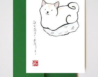 Sushi..ba?Cream White Shiba Inu Card, Sumi-e Painting Illustration Japanese Zen Art Cute Funny Joke Ink Drawing Dog Lover Manga