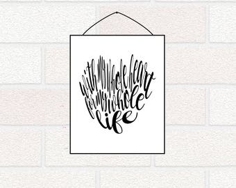 With My Whole Heart for My Whole Life PRINTABLE, Valentine Printable, Wedding Printable, Bedroom Wall Art, Paper Anniversary Gift, Heart Art