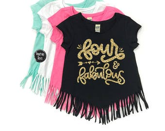 Four and Fabulous - Fringe Tees - 4th Birthday Shirt - Four year Old - Glitter Birthday Shirt - Girls' Clothing - Birthday Girl Shirts