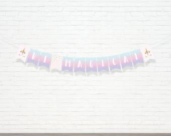 Unicorn Banner - Be Magical Bunting Banner - Pastel Rainbow Unicorn Decor