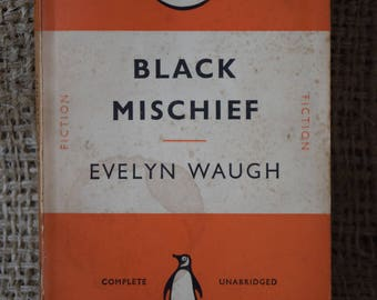 Black Mischief. Evelyn Waugh. A Vintage Penguin Book 179. 1951