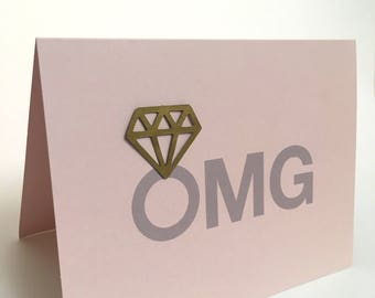 OMG engagement card, Congratulations Card, Engaged Card, Diamond Ring Card, Engagement Ring Card, Blush Card, Blush Envelope, Blank Inside