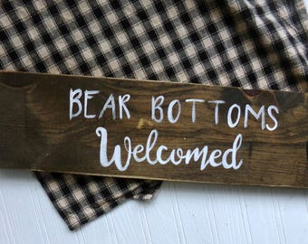 Bear Bottoms Welcomed Sign, Woodland Pool Sign, Pool Sign, Woodland Bathroom Sign, Rustic Bathroom Sign, Rustic Pool Sign, Hot Tub Sign