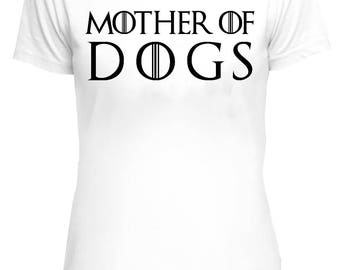 Mother Of Dogs T-shirt, Funny T-shirt, dog lovers, dog owners, dog Owner Tee