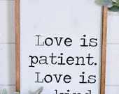 Love Is Patient | Wood Si...