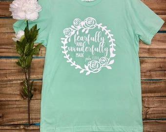 SHIRT: Christian Shirt. Bible Verse Tshirt. Christian Apparel, Religious Shirt, Faith Shirt. Fearfully. Wonderfully. Pslam 139 14.