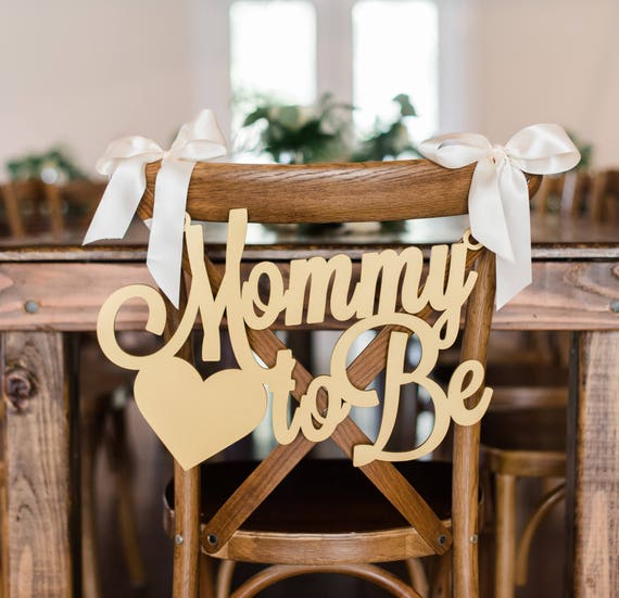 Baby Shower Chair Sign Mommy To Be Wooden Cutout For Baby