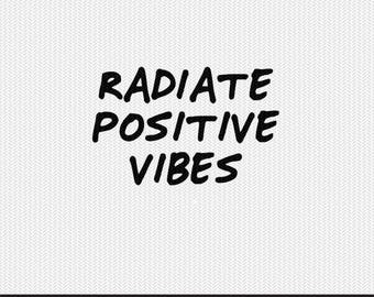 radiate positive vibes svg dxf file instant download silhouette cameo cricut clip art commercial use