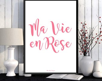 Modern typography, French quote, La vie en rose, Inspirational poster, Feel good art, Life poster, Happy art, Printable poster, Gift idea