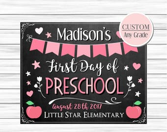 First day of school sign, Back to school sign, First day of preschool sign, First day of first grade sign, First day chalkboard printable