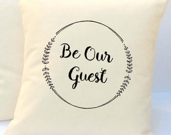 Be Our Guest Pillow, Pillow With Words, Decorative Pillow, Christian Gift, Pillow With Sayings, Throw Pillow, Pillow Cover, Accent Pillow