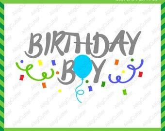 Birthday boy SVG DXF PNG eps kid Balloon Cut Files for Cricut Design, Silhouette studio, Sure Cut A Lot, Makes the Cut