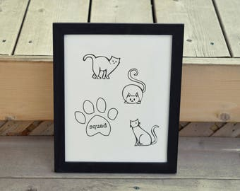 Cat Art, Squad, Cat Lover, Wall Art, Wall Decor, Funny Cat Art, Cat Decor