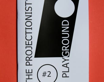 THE PROJECTIONIST'S PLAYGROUND Zine - Issue 2 - June 2017