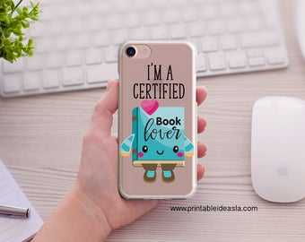 I'm a certified book lover iPhone Case, Kawaii,  Art Book Lover Transparent iPhoneCase, 5/5s/SE, iPhone 6/6s, iPhone 6Plus/6sPlus, 7/7Plus