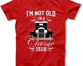 90th Birthday T Shirt Birthday Gift Ideas For Men Custom TShirt Funny Grandpa Shirt Im Not Old I'm A Classic 1928 Birthday Mens Tee DAT-1458