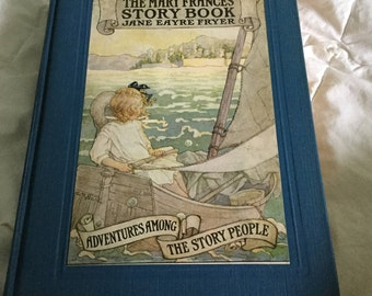 The Mary Frances Story Book, collectible book, signed by author