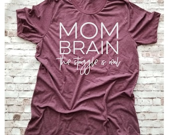 Mom Brain Shirt, Mom Life Mom Shirt Motherhood, Y'all Gonna Make Me Lose My Mind, Gifts for Mothers Mom Shirt, New Mom Gift Shirt