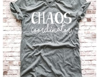 Chaos Coordinator T Shirt, Gift for Mom, New Mom Gift Mom Shirt Chaos, Mothers Day Gift, Motherhood Life Tee