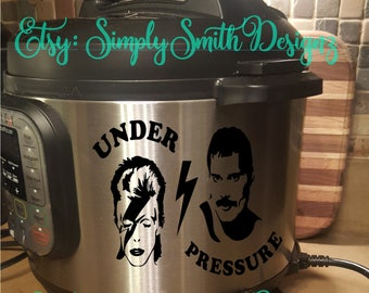 Under Pressure Instant Pot Decal