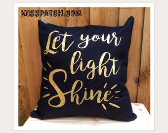 Positive Quote Pillow Cover, Let Your Light Shine