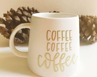 Coffee Coffee Coffee - Mug