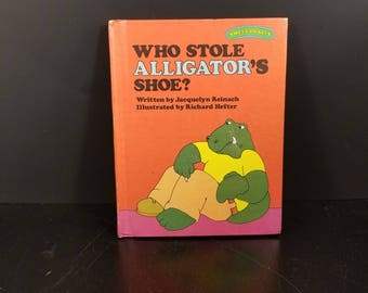 Who Stole Alligator's Shoe Sweet Pickles Weekly Reader Book