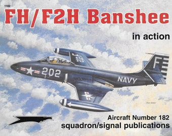 FH/F2H Banshee in Action Squadron Signal Aircraft No. 182