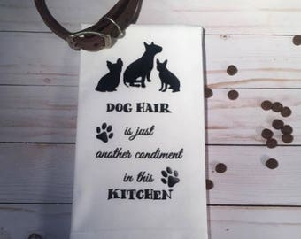 Dog hair is just another condiment in this kitchen FLOUR SACK TOWEL