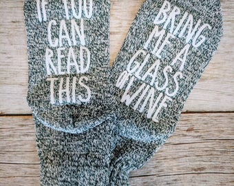 Wine Socks. If You Can Read This socks. Stocking Stuffer. Bridesmaid Gift. Gift for Wine Lovers. Birthday Gift for Her. Christmas Gift