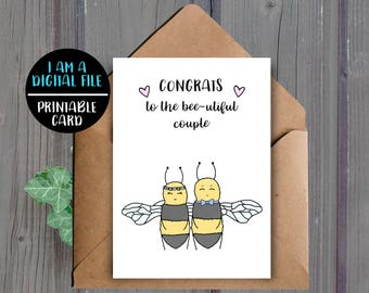 DIGITAL DOWNLOAD, Printable Wedding Card, Engagement Card, Bridal Shower Card, Downloadable Card, Bee, Congrats, Cute Card, Animals, Funny,