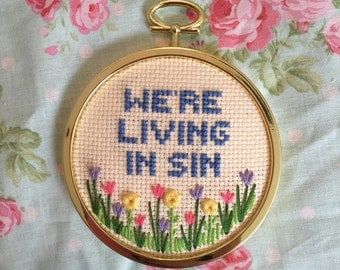 We're Living In Sin Wall Hanger | cross stitch | Embroidery