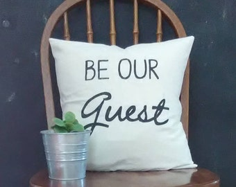 Be Our Guest Farmhouse Pillow Cover|Rustic Pillow Cover|Farmhouse Pillow Cover|