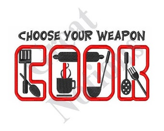 Choose Your Weapon - Machine Embroidery Design